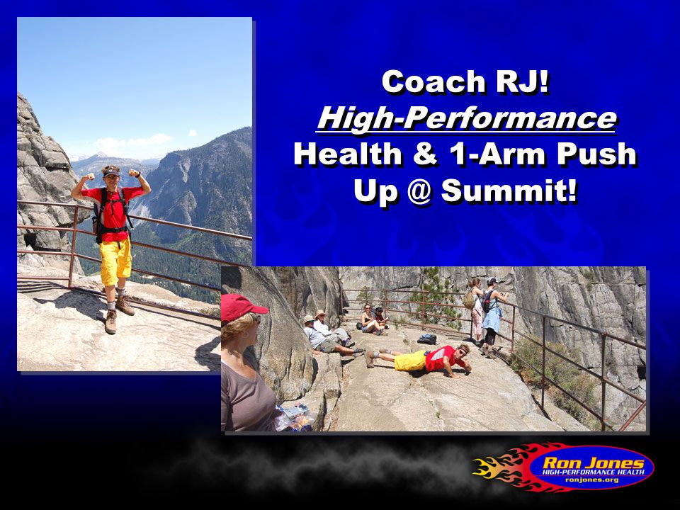 Coach RJ! High-Performance Health & 1-Arm Push Up @ Summit!