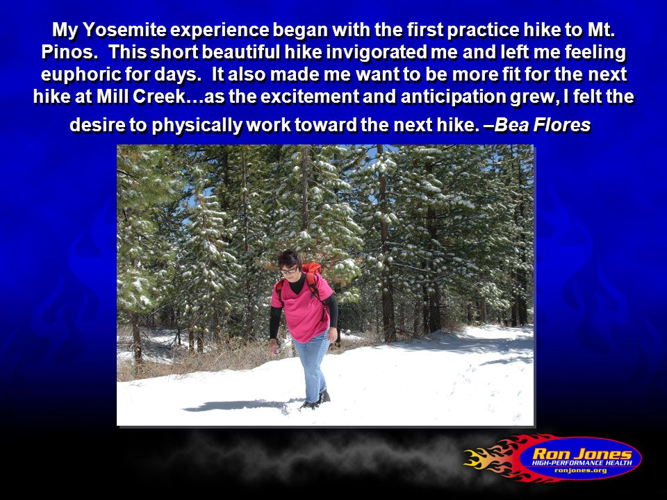 My Yosemite experience began with the first practice hike to Mt.