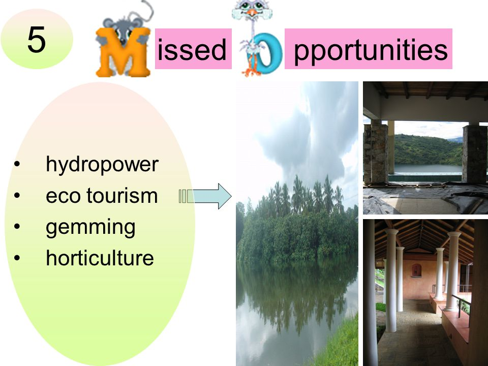 5 hydropower eco tourism gemming horticulture issed pportunities