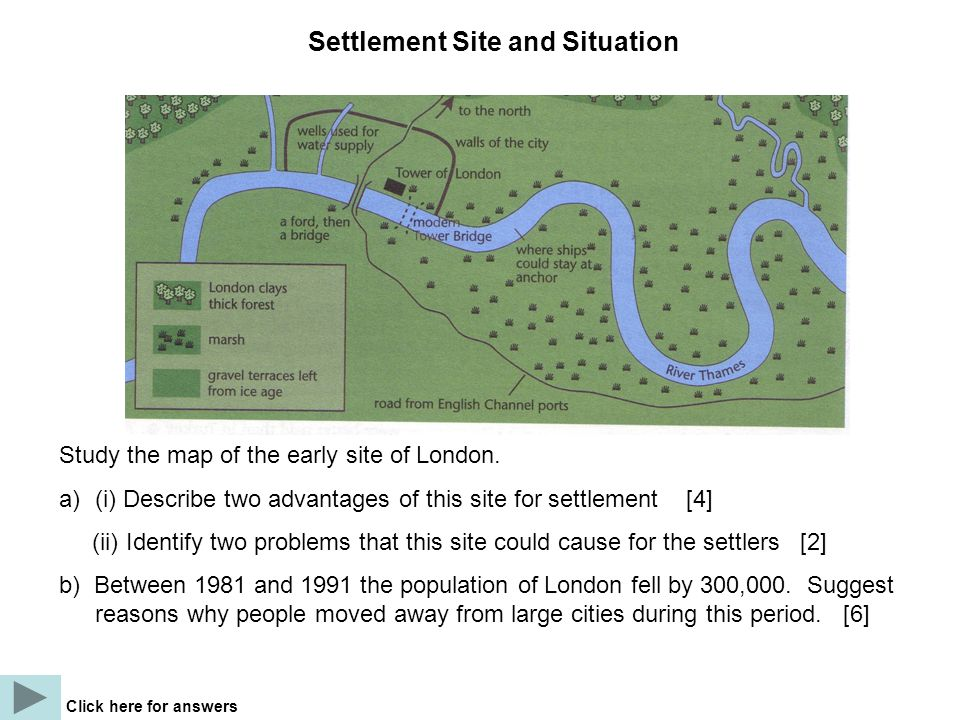 Study the map of the early site of London.