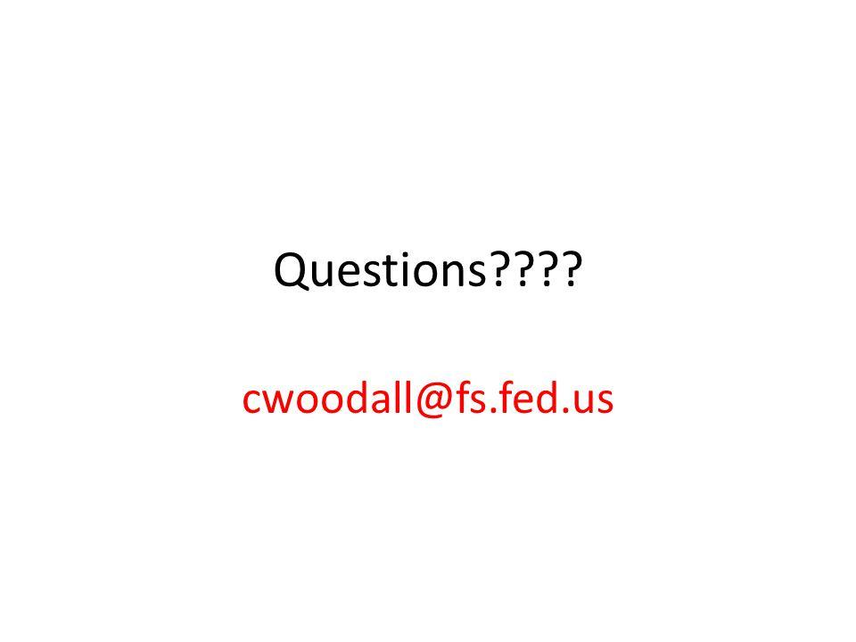 Questions???? cwoodall@fs.fed.us