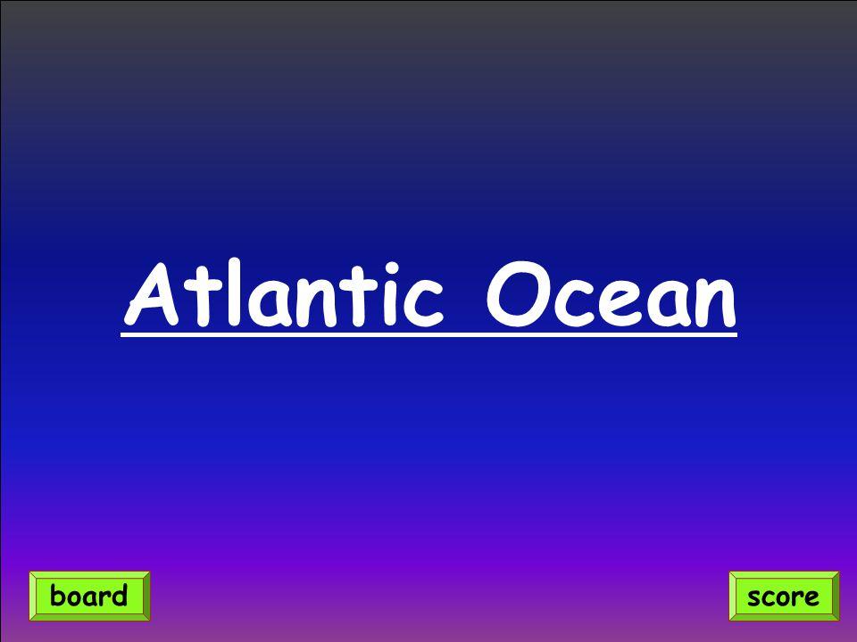 Atlantic Ocean scoreboard