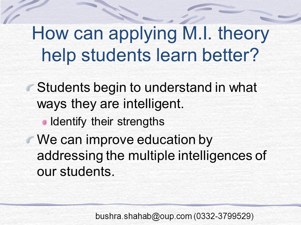 How can applying M.I. theory help students learn better.