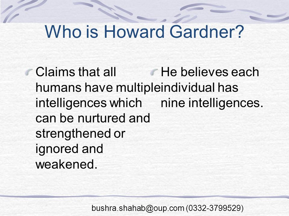 Who is Howard Gardner.