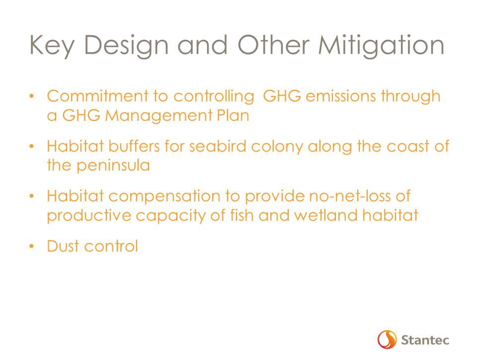 Key Design and Other Mitigation Commitment to controlling GHG emissions through a GHG Management Plan Habitat buffers for seabird colony along the coa