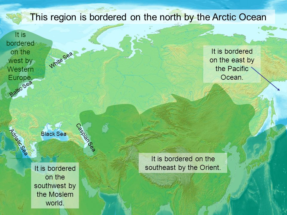This region is bordered on the north by the Arctic Ocean It is bordered on the southeast by the Orient. It is bordered on the east by the Pacific Ocea