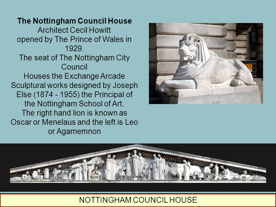 The Nottingham Council House Architect Cecil Howitt opened by The Prince of Wales in 1929. The seat of The Nottingham City Council Houses the Exchange