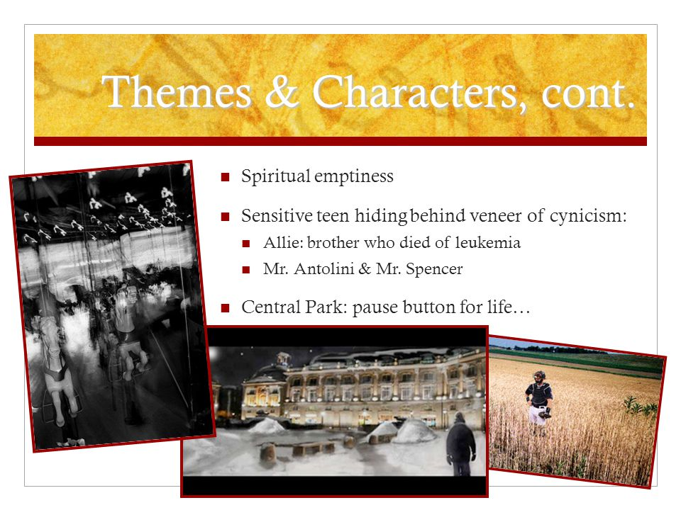 Themes & Characters, cont.