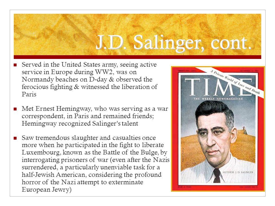 J.D.Salinger, cont.