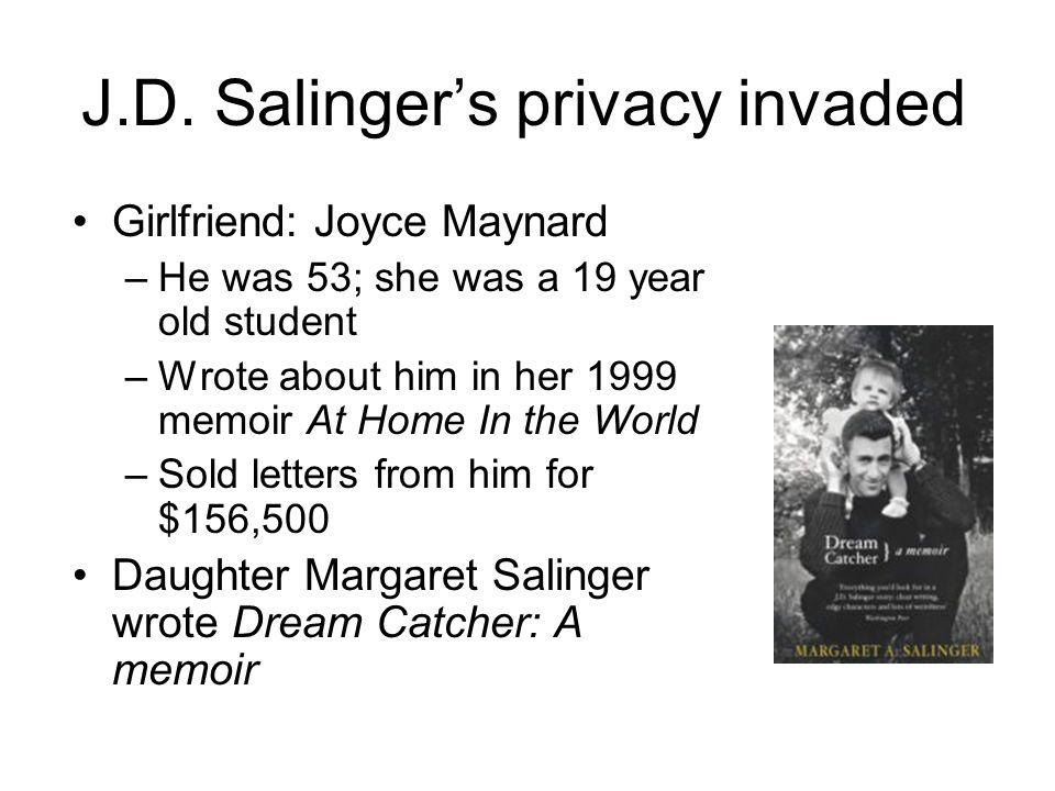 Dream Catcher A Memoir JD Salinger Catcher in the Rye Salinger in 40 the year 8
