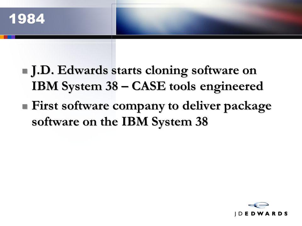 J.D.Edwards starts cloning software on IBM System 38 – CASE tools engineered J.D.