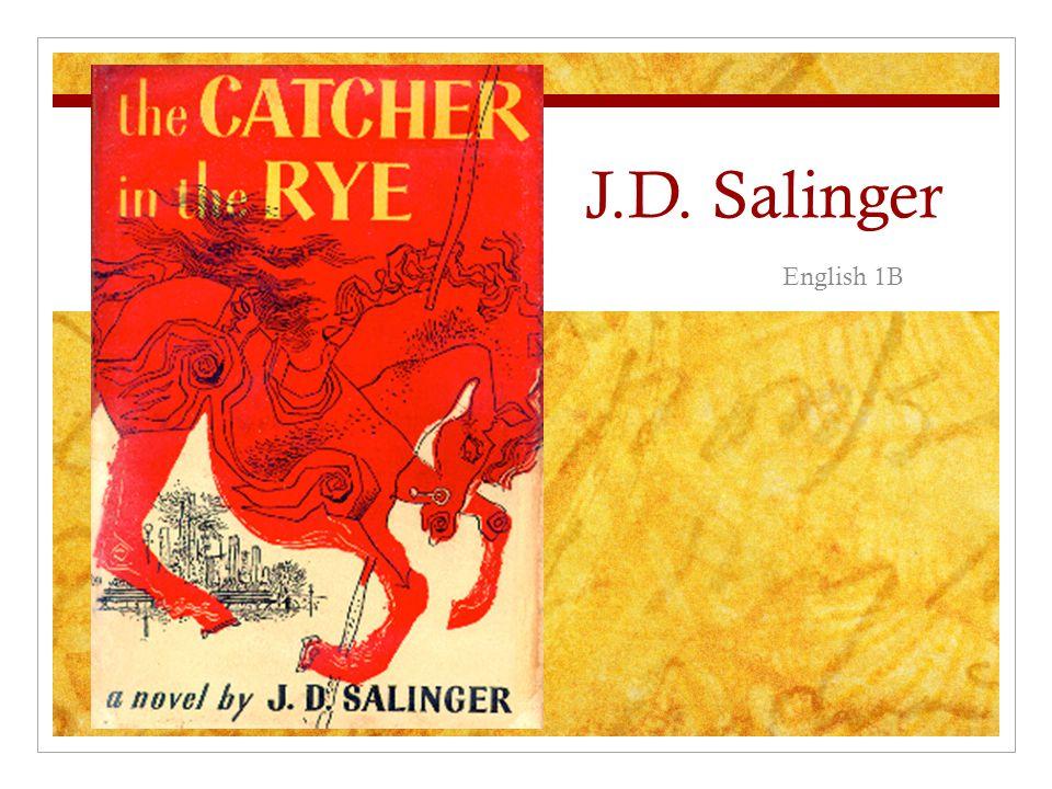 J.D. Salinger English 1B