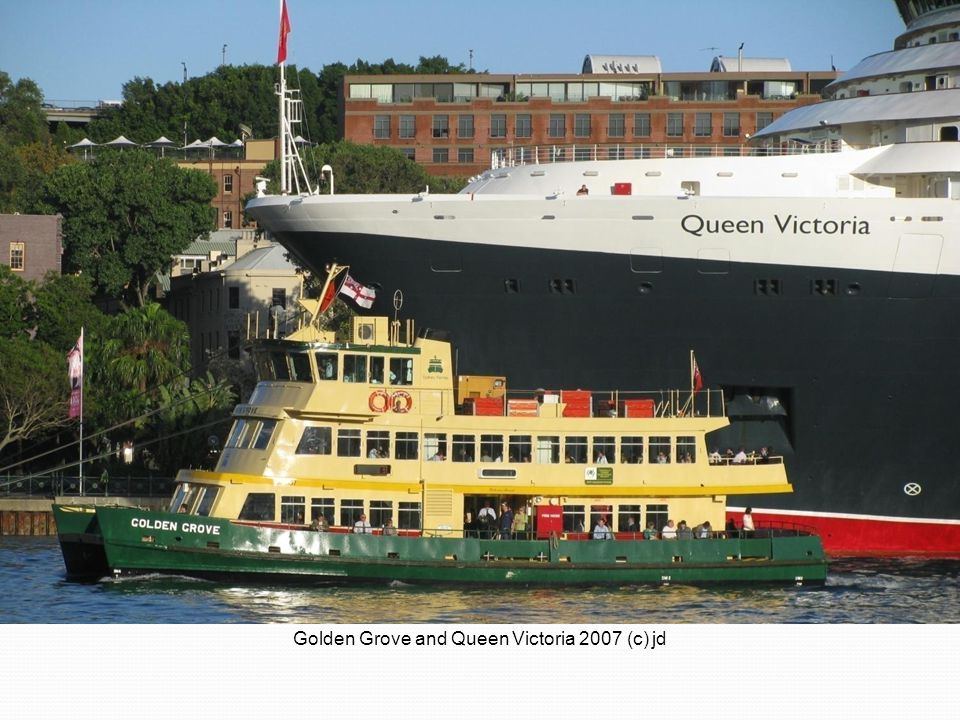 Golden Grove and Queen Victoria 2007 (c) jd
