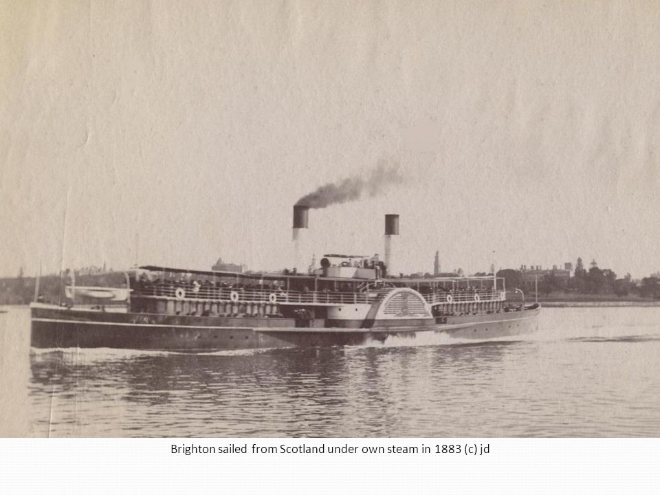 Brighton sailed from Scotland under own steam in 1883 (c) jd