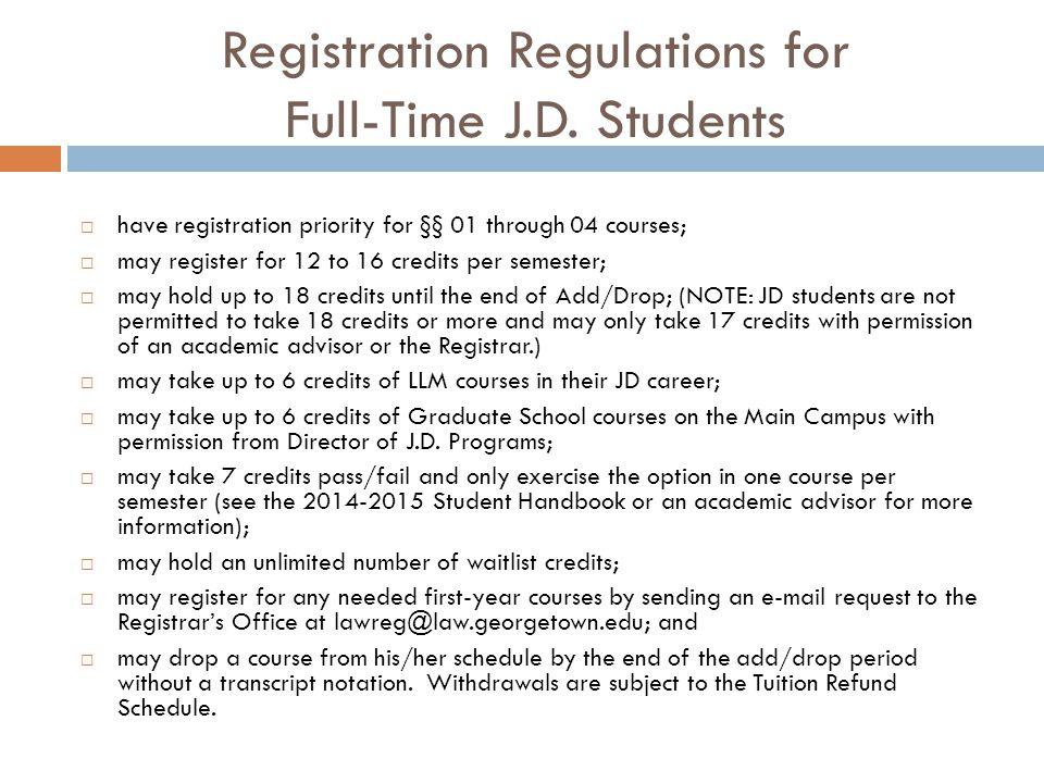 Registration Regulations for Full-Time J.D.