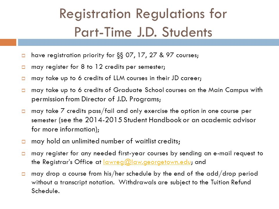 Registration Regulations for Part-Time J.D.