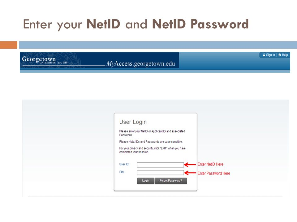 Enter your NetID and NetID Password