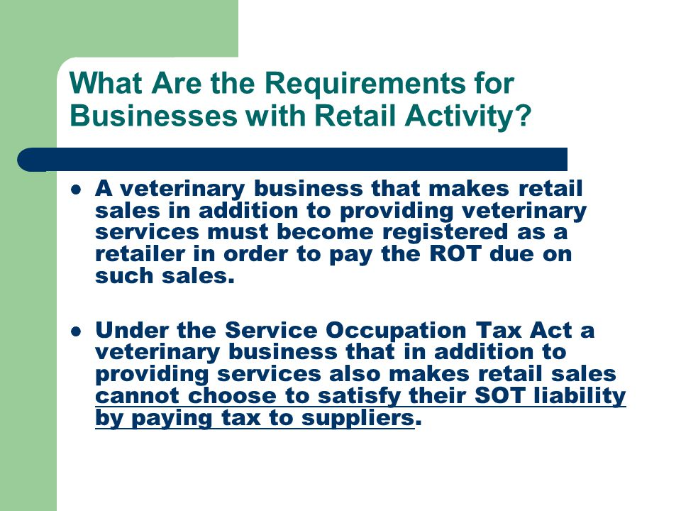 What Are the Requirements for Businesses with Retail Activity.