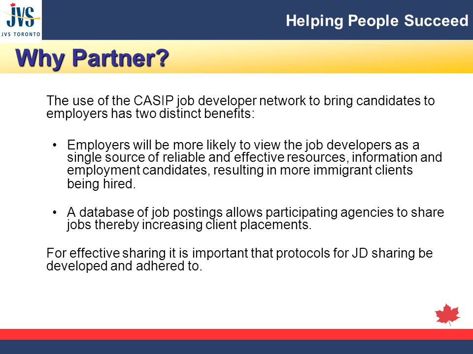Helping People Succeed Why Partner. Why Partner.