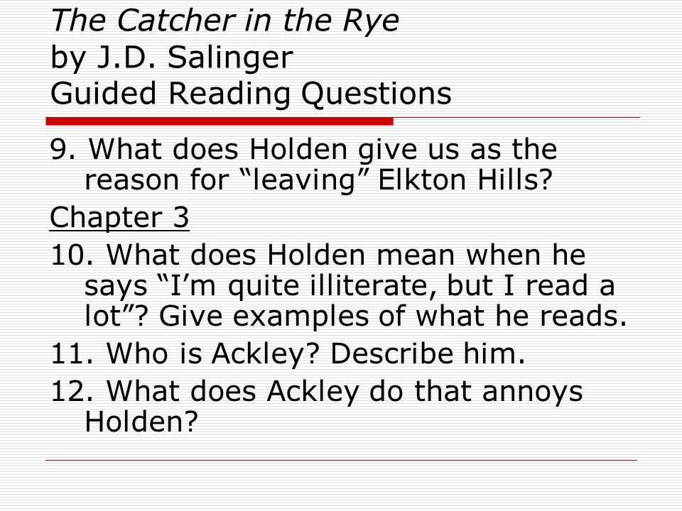 The Catcher in the Rye by J.D.Salinger Guided Reading Questions Chapter 4 13.