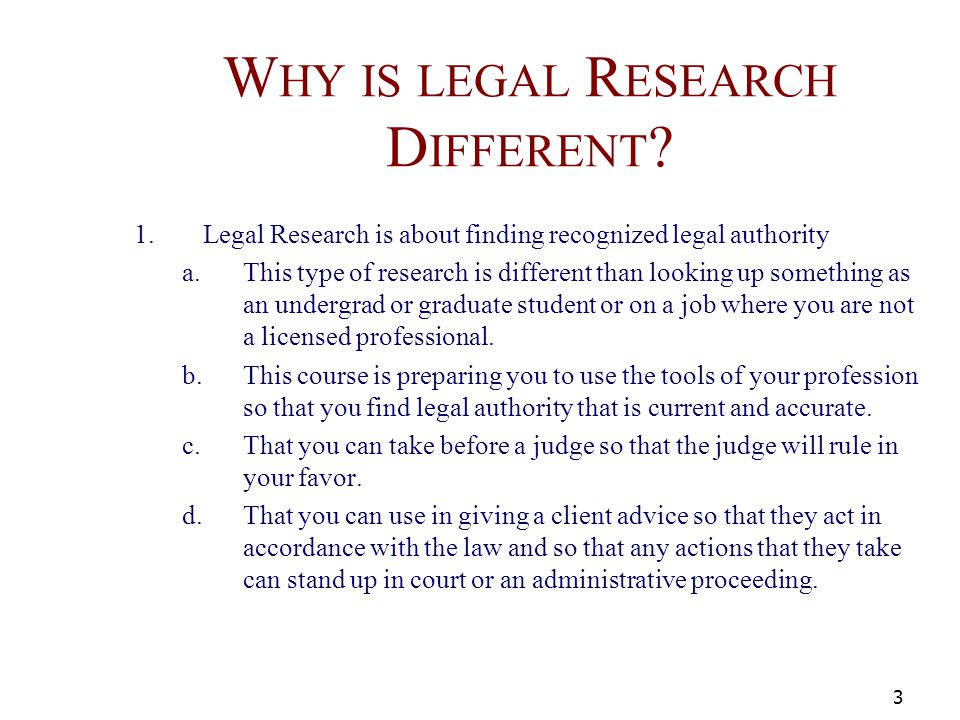 PROFESSIONALISM 1.A professional attorney is expected to be a competent legal researcher.