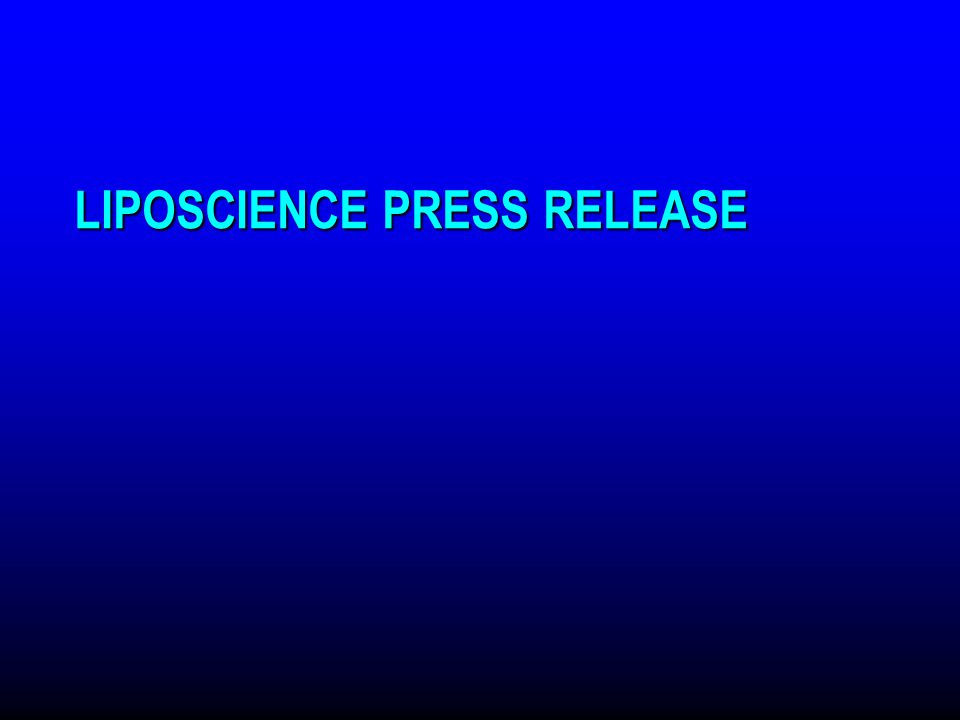 LIPOSCIENCE PRESS RELEASE