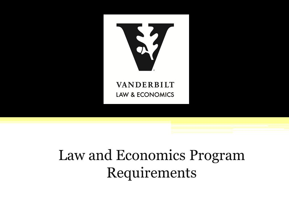 Law and Economics Program Requirements