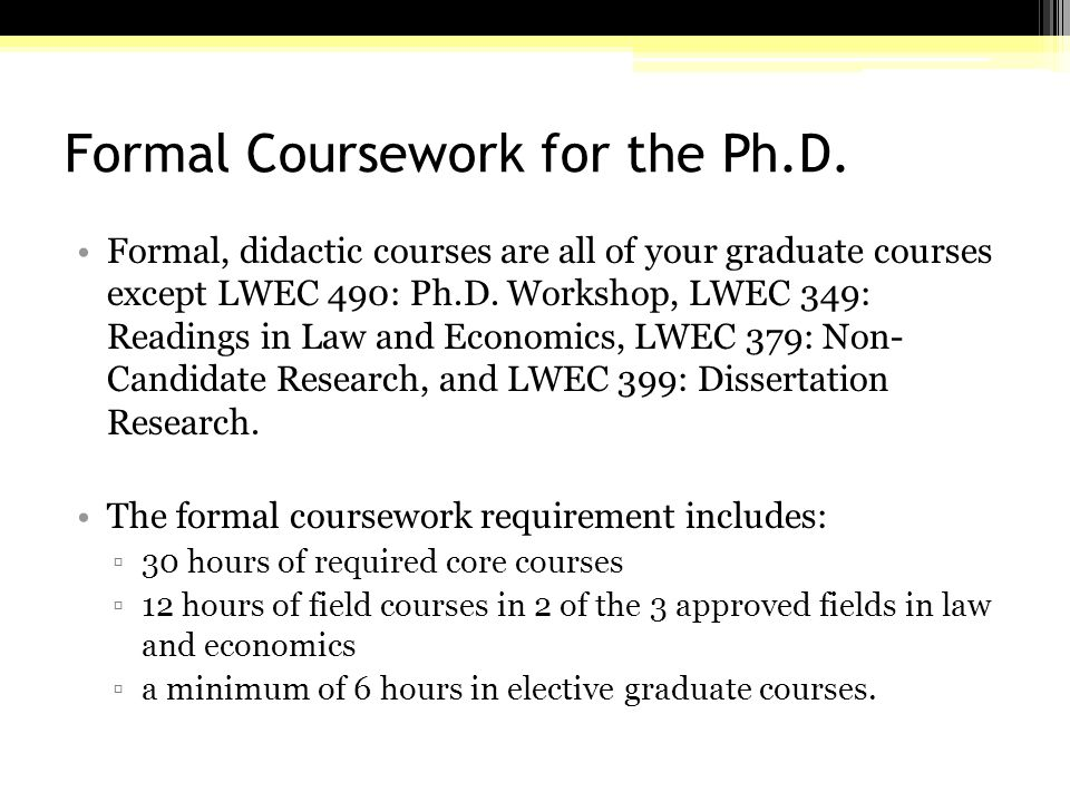 Formal Coursework for the Ph.D.