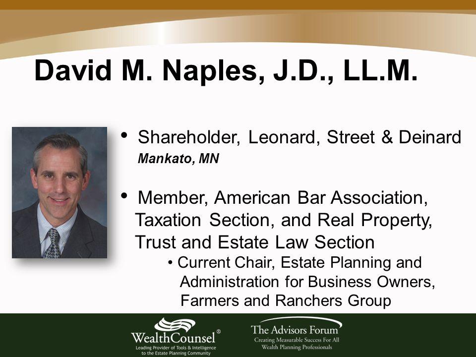 David M. Naples, J.D., LL.M.