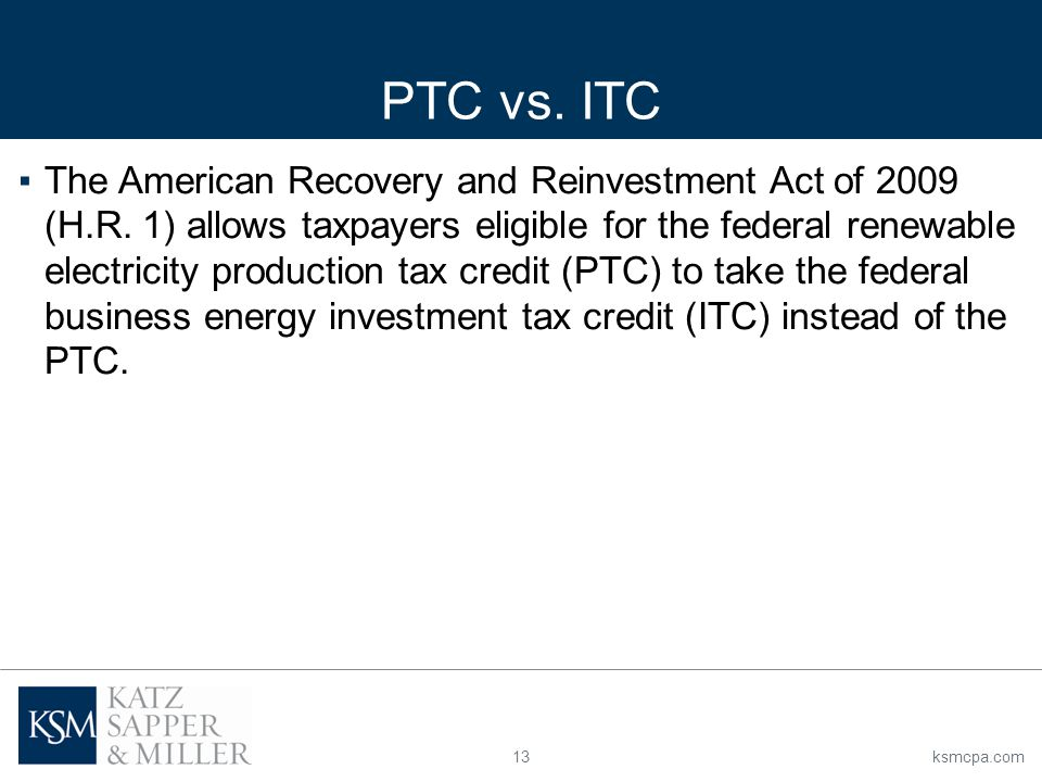 13ksmcpa.com ▪The American Recovery and Reinvestment Act of 2009 (H.R.