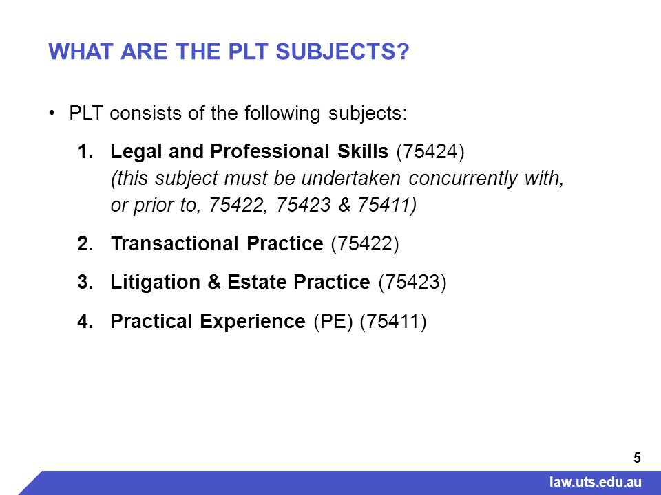 5 WHAT ARE THE PLT SUBJECTS.