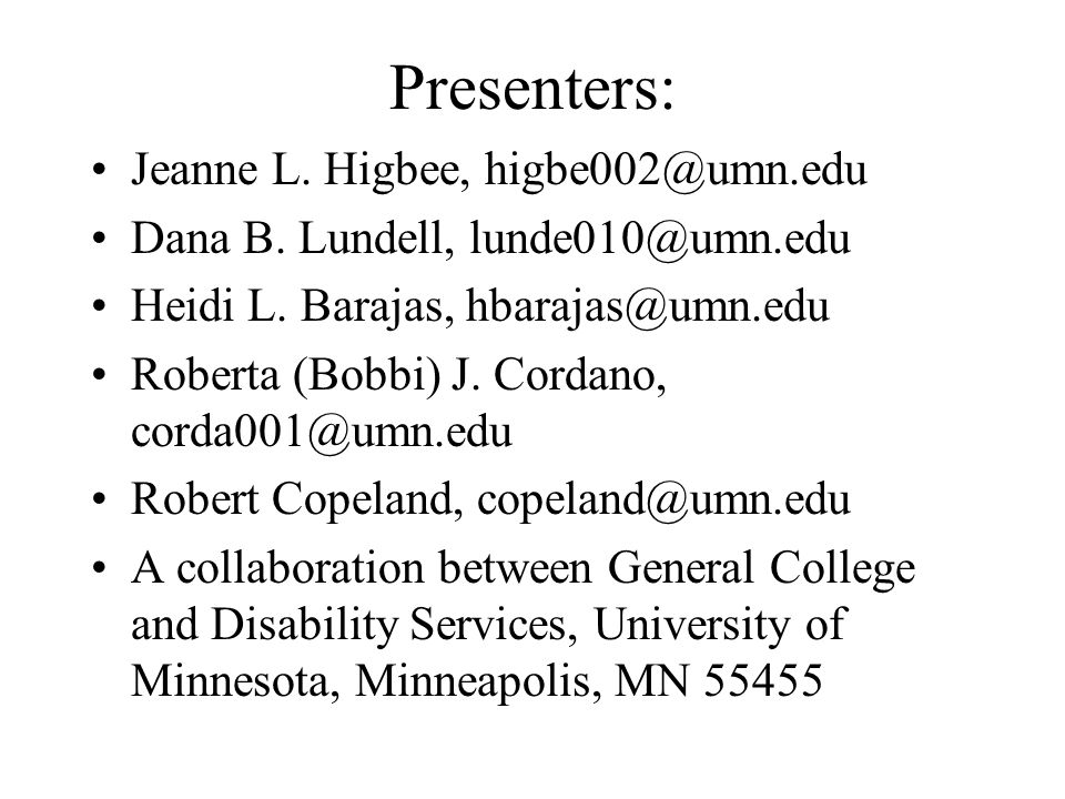 Additional Handouts: Bibliography Legal Resources Web Sites Assistive Technologies PASS IT Summer Institute Information