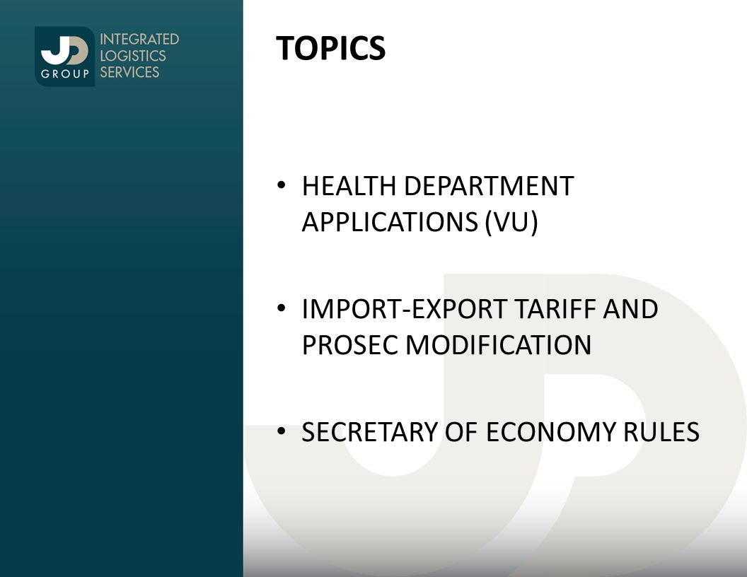 TOPICS HEALTH DEPARTMENT APPLICATIONS (VU) IMPORT-EXPORT TARIFF AND PROSEC MODIFICATION SECRETARY OF ECONOMY RULES