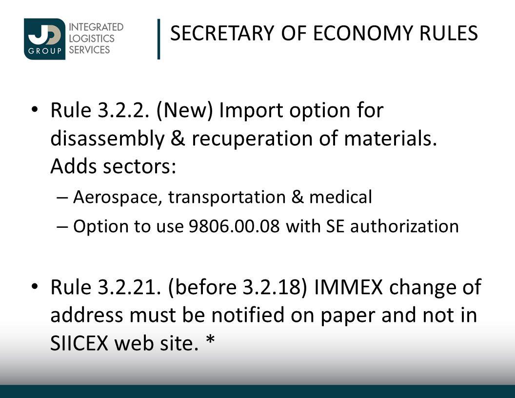 SECRETARY OF ECONOMY RULES Rule 3.2.2.