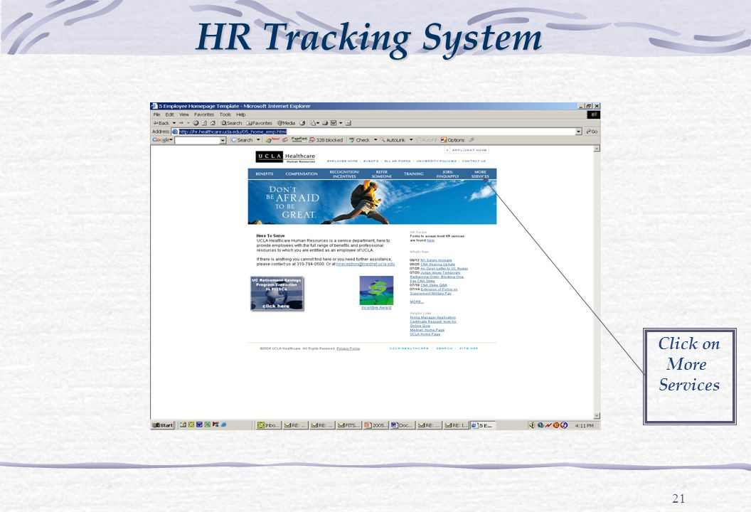 21 HR Tracking System Click on More Services