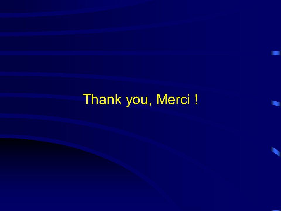 Thank you, Merci !