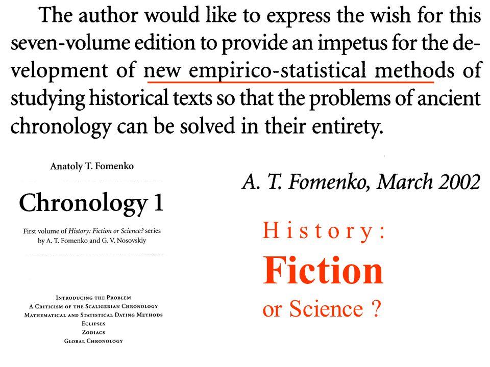 Anatoly F.FOMENKO' s Findings: Ficticious History thanks to Polychronic Dynasties .