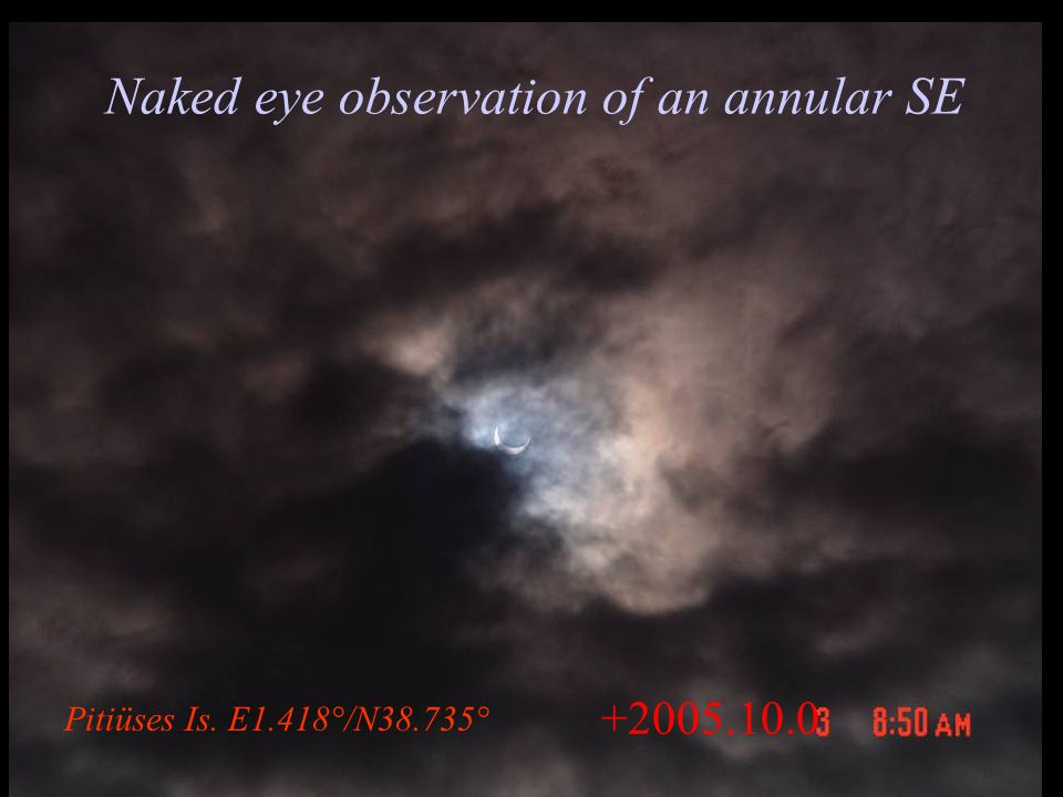 +2005.10.0 Naked eye observation of an annular SE Pitiüses Is. E1.418°/N38.735°