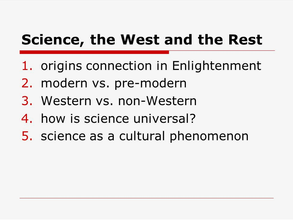 Science, the West and the Rest Henry KissingerBarack Obama