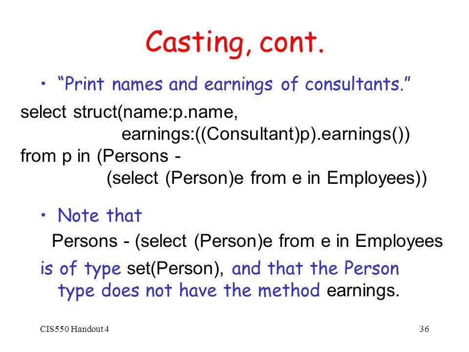 CIS550 Handout 436 Casting, cont.