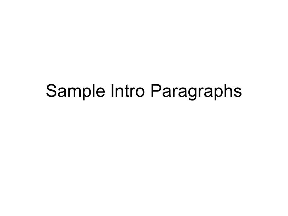 Sample Intro Paragraphs