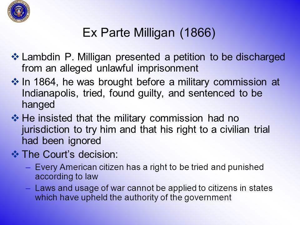 Ex Parte Milligan (1866)  Lambdin P.