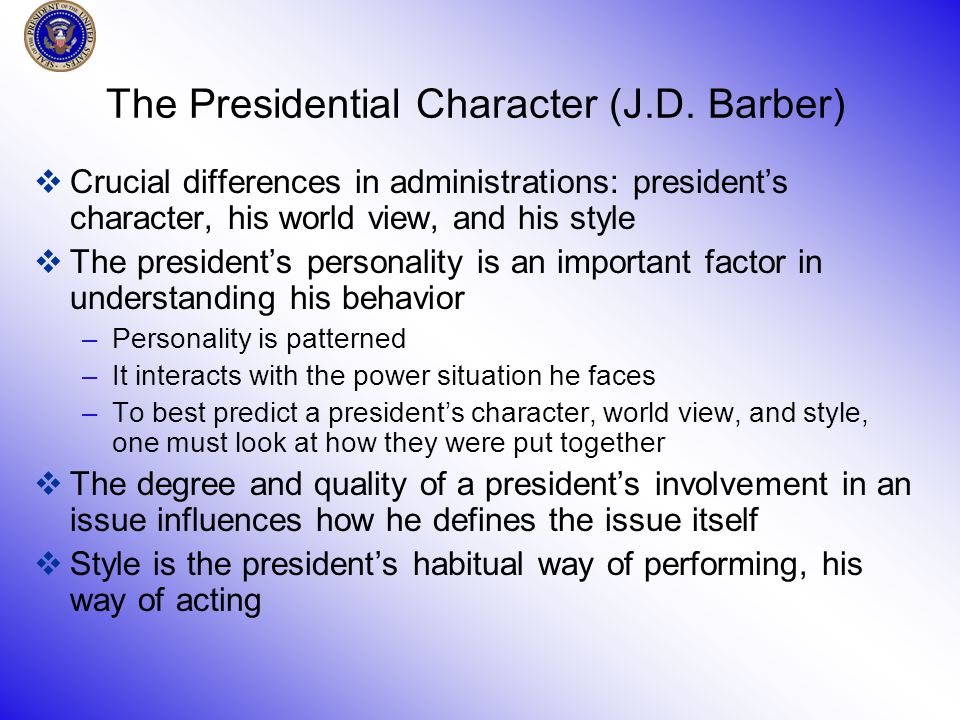 The Presidential Character (J.D.