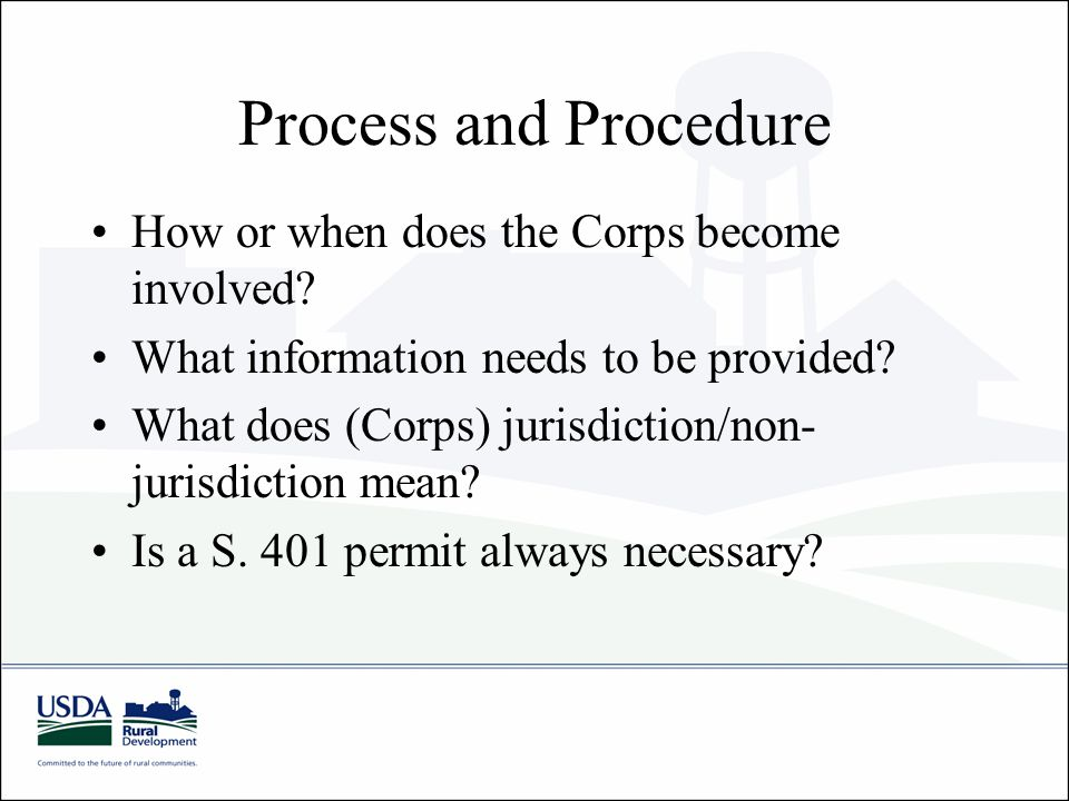 Process and Procedure How or when does the Corps become involved.