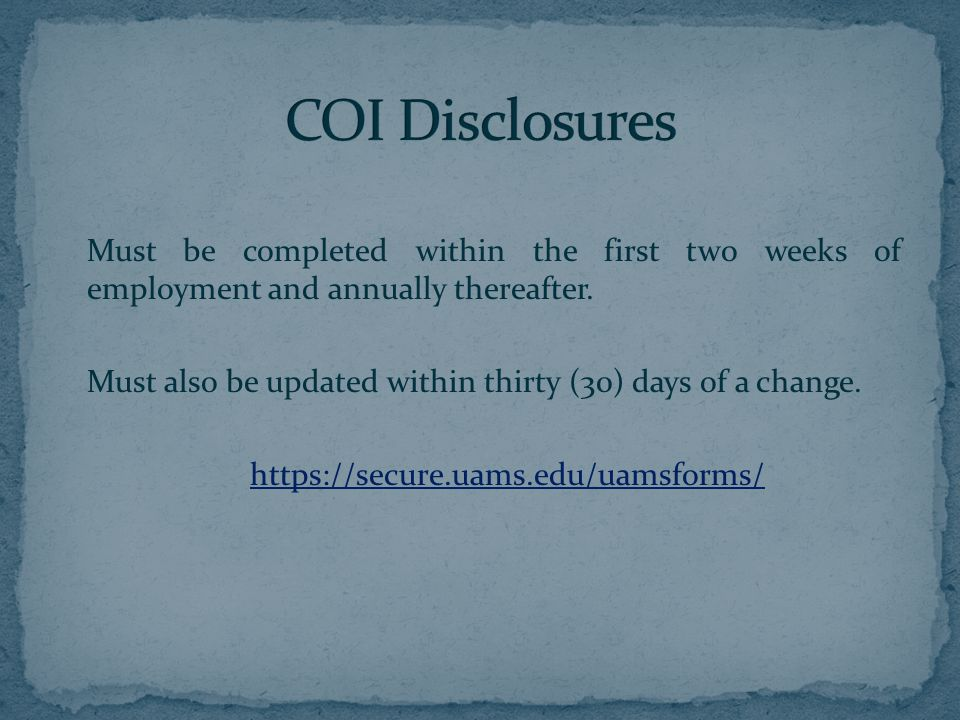 Following submission, disclosures are reviewed by Chairs, Deans and the Conflict of Interest Committee.