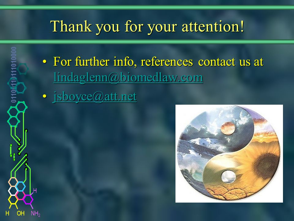 NH 2 01100110111010000 HOH H Thank you for your attention.