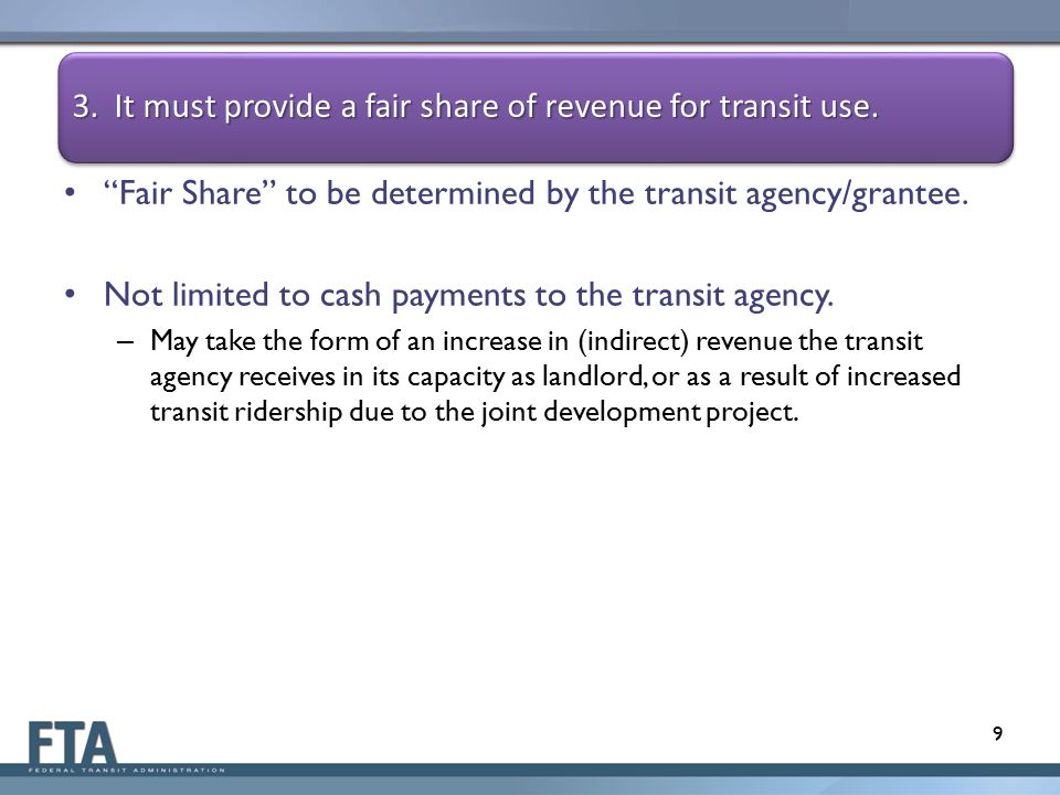 Fair Share to be determined by the transit agency/grantee.