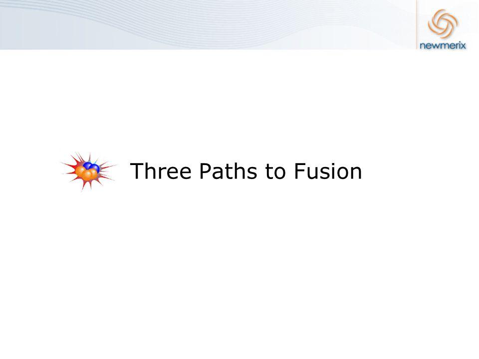 Three Paths to Fusion