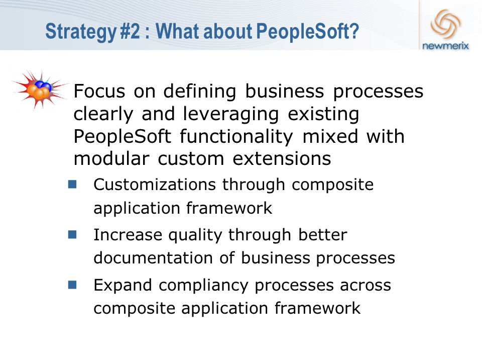 Strategy #2 : What about PeopleSoft.