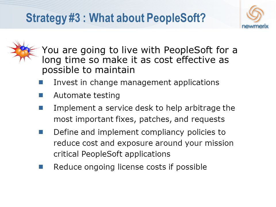 Strategy #3 : What about PeopleSoft.